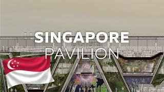 Expo 2020 I Singapore Pavilion