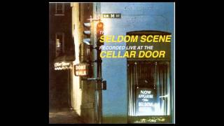 Seldom Scene - Live at the Cellar Door - Muddy Waters