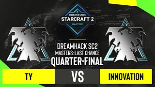 SC2 - TY vs. INnoVation - DH SC2 Masters 2020: Last Chance 2021 - Quarter-final