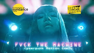 FVCK THE MACHINE -  Cyberpunk Motion Comic (a.k.a. The Fallers)