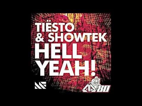 Tiesto vs Showtek  Hell Yeah! Original Mix