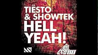Tiesto vs. Showtek - Hell Yeah! (Original Mix)