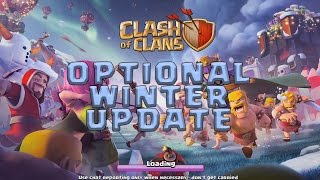 Clash Of Clans Optional Winter Update