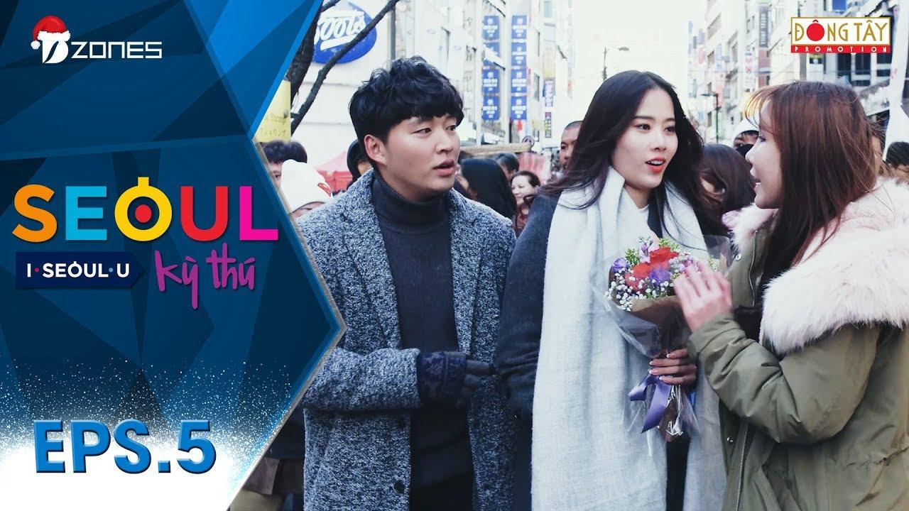 Seoul Kỳ Thú   Tập 5 Full: Những địa danh nổi tiếng ở Seoul (29/12/2017)