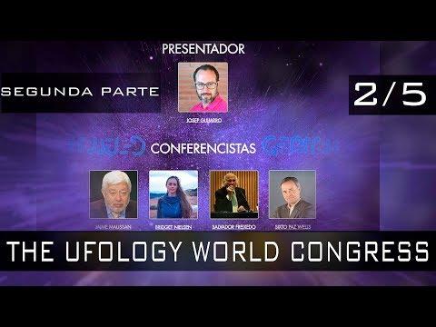 UFOLOGY WORLD CONGRESS - 19,20 y 21 Septiembre 2017 - Barcelona – Montserrat