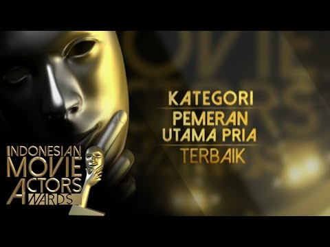 Kategori Pemeran Utama Pria Terbaik [Indonesian Movie Actors Awards 2016] [30 Mei 2016]