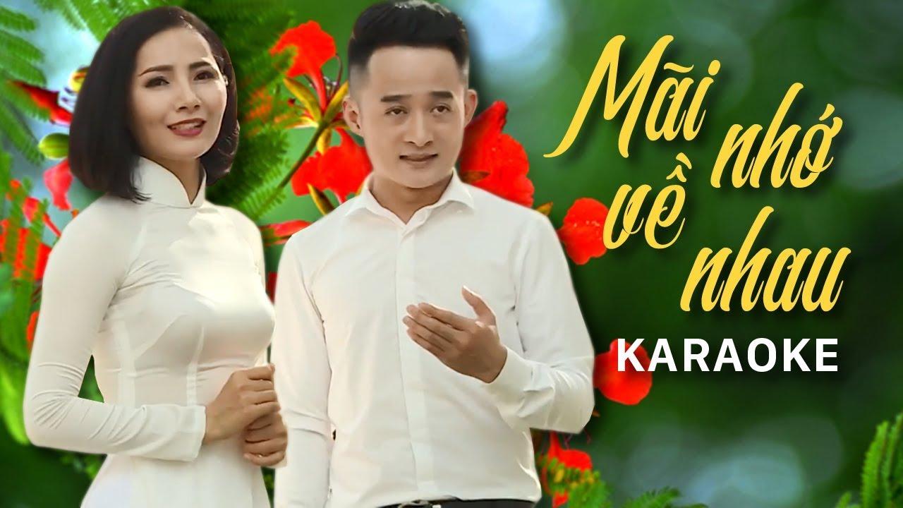 [KARAOKE] Mãi Nhớ Về Nhau - Trịnh Nam Phương & Hà Minh Ngọc