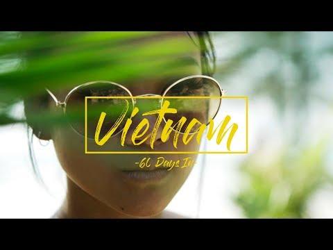 60 Days In Vietnam - Travel Short Film