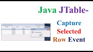 Java JTable Ep.10 - Make Row Selection and Capture Events