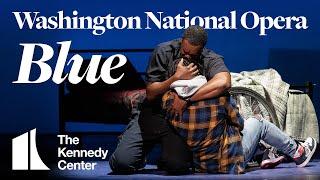 Washington National Opera presents Blue | Mar. 15 - 28, 2020