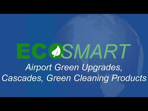 EcoSmart - Airport Green Upgrades, Cascades, Green Cleaning Products