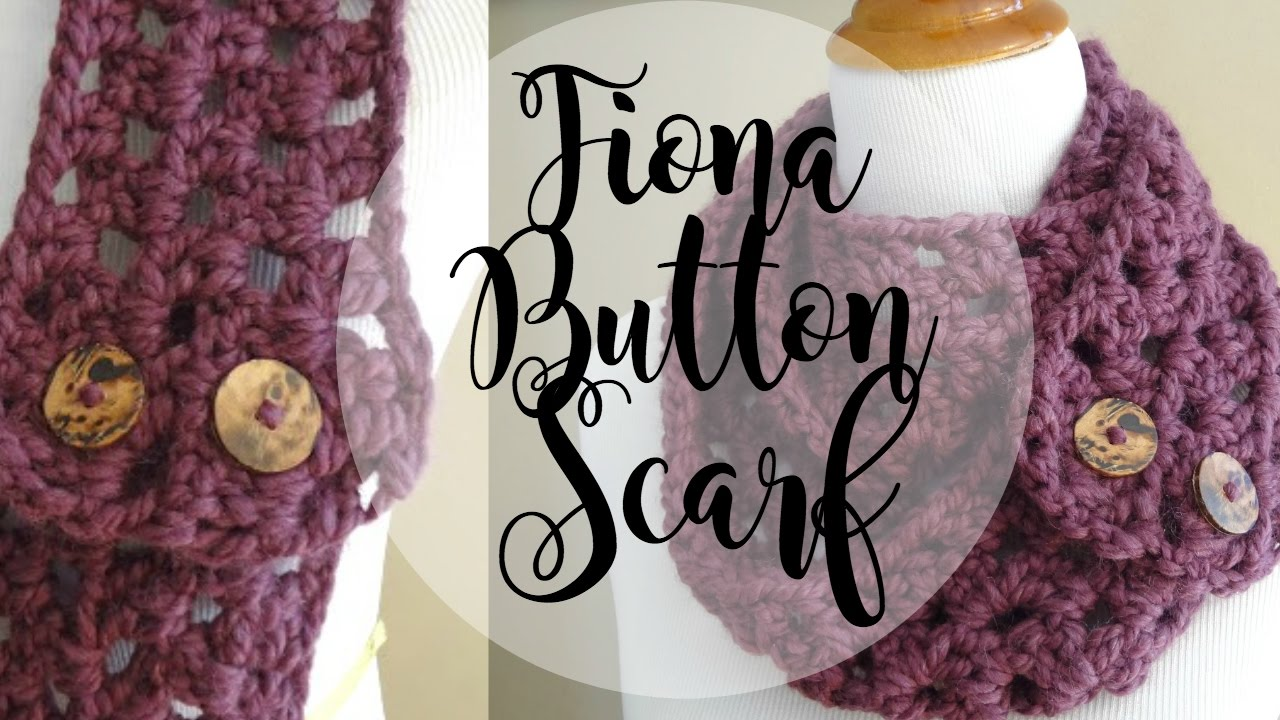 Free Crochet Pattern For Dallas Dream Scarf : Episode 19: How to Crochet the Fiona Button Scarf - ViYoutube