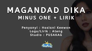 Download lagu Hosiani Keewon - Magandad Dika (Minus One + Lirik)