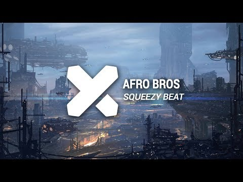 Afro Bros - Squeezy Beat