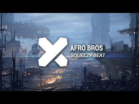 Afro Bros - Squeezy Beat