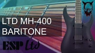 ESP LTD MH400B Baritone Guitar Demo