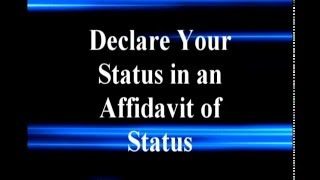 Declare Your Status in an Affidavit of Status third in our Above the Line presentations