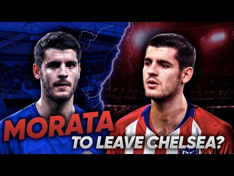 Alvaro Morata Close To Leaving Chelsea For Atletico Madrid?!  | Transfer Review Mp3