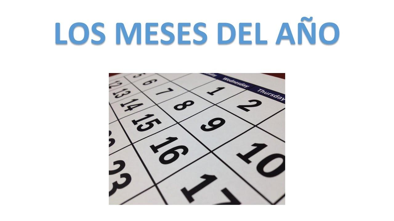 Canción De Los Meses Del Año Enero Febrero Marzo Abril Mayo Junio