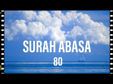 Best recitation of Surah Abasa with urdu translation
