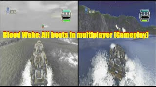 Blood Wake: All boats in multiplayer (Gameplay)