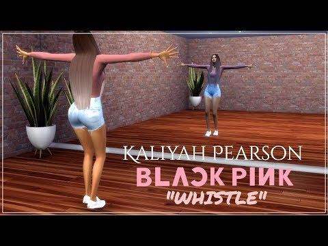 The Sims 4 | Kaliyah Pearson | BLACKPINK - WHISTLE | Dance CHOREOGRAPHY + Download