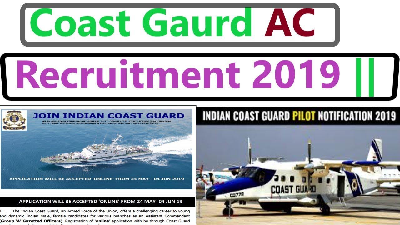 Coast Guard Assistant Commandant Online Form 2019 || Coast Gaurd AC  Recruitment 2019 ||