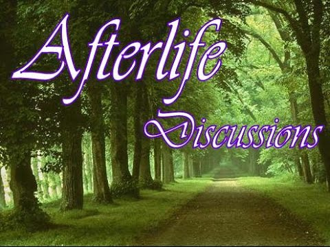 AfterLife Discussions Group - Presentation by Sheryl Gottschall