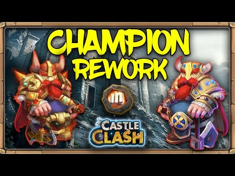 Castle Clash Champion Rework!