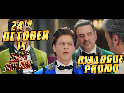 24th October is HAPPY NEW YEAR | The Heist Begins! Dialogue Promo | Deepika Padukone, Shah Rukh Khan