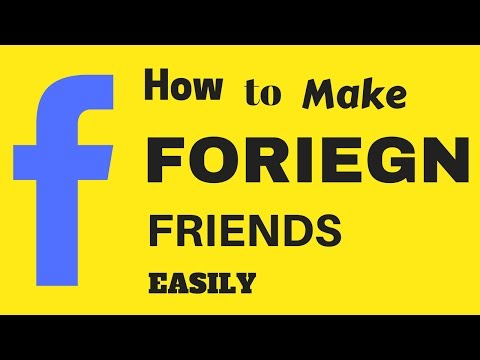 How to Make #FRIENDS from Other countries (Very easily)