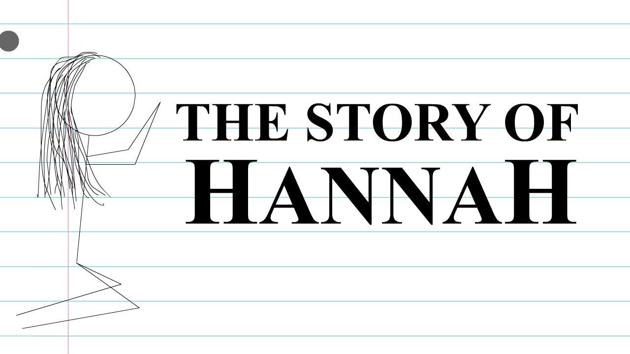 The Story of Hannah - YouTube