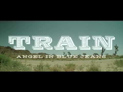 Train - Angel in Blue Jeans [TRAILER]