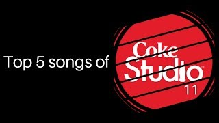 top-5-songs-of-coke-studio-season-11