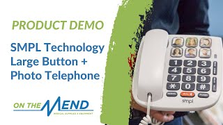 Product Demo: SMPL Technology Large Button + Photo Telephone