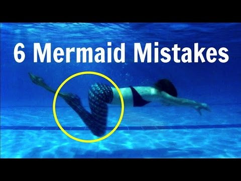 Mermaid Swimming Mistakes