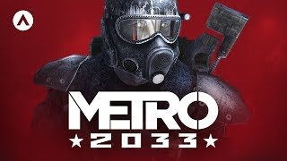 The History of Metro 2033