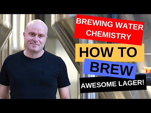 How To Brew An Awesome Lager With Sound Brewing Water Chemistry Using Bru'n Water