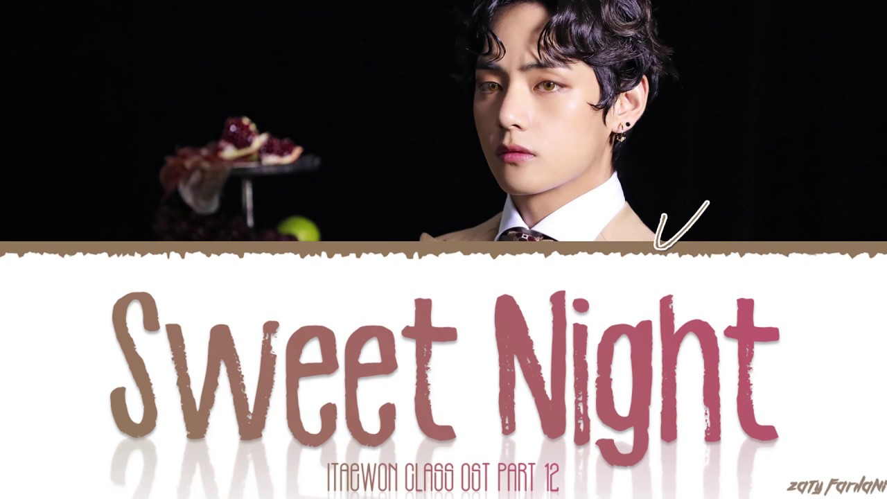 BTS V – 'SWEET NIGHT' (Itaewon Class OST Part 12) Lyrics [Color Coded_Eng]