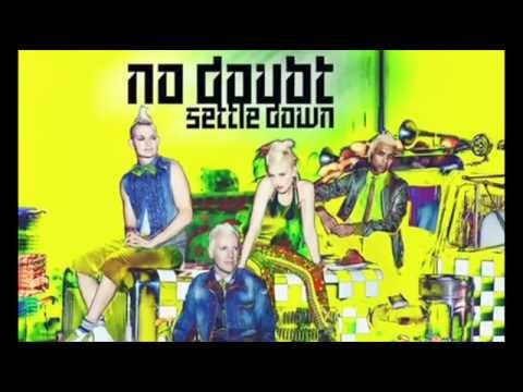 Settle Down Lyrics (Clean) by No Doubt
