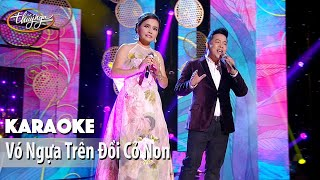 Karaoke | Vó Ngựa Trên Đồi Cỏ Non (Ngọc Hạ & Quang Lê)