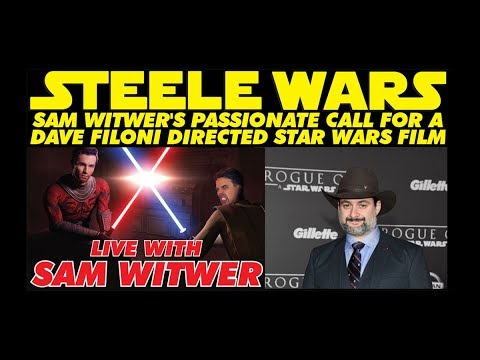Sam Witwer's passionate call for a Dave Filoni directed Star Wars film on Steele Wars