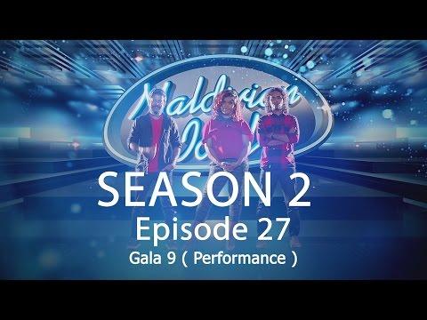 Maldivian Idol S2 EP27 Gala 9 ( Performance ) | Full Episode