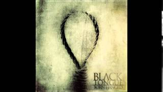 Black Tongue - Blight