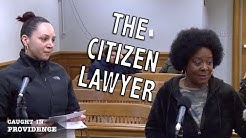 The Citizen Lawyer, Stay Away from the Kids, and Left on Red