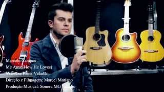 Gambar cover Marcelo Campos - Me Ama (How He Loves)