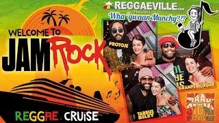 Wha' Gwaan Munchy?!? #26 ★ Jamrock Reggae Cruise - Tarrus Riley, Gramps Morgan & Protoje [Dec. 2015]