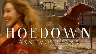 Hoedown - Annie Moses Band