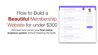 How to Build a Beautiful Membership Website for under $300/year