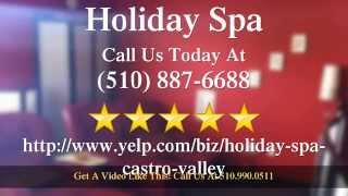 Holiday Spa Castro Valley          Amazing           Five Star Review By Tori H.